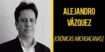 Mi nombre es Alejandro Vázquez, soy originario de Coalcomán, Michoacán, estudié Derecho en la UMSNH, me he desempeñado en diferentes cargos en la administración pública en Michoacán y el DF. También soy músico y compositor. Columna política, social y cultural con un enfoque hacia el estado de Michoacán.