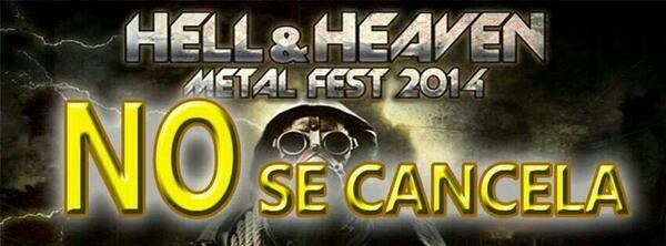 hell&heaven no se cancela
