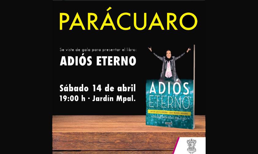 """Photo of Presentarán Libro """"Adiós Eterno"""" Dedicado Al Divo De Juárez En Su Tierra Natal Parácuaro"""