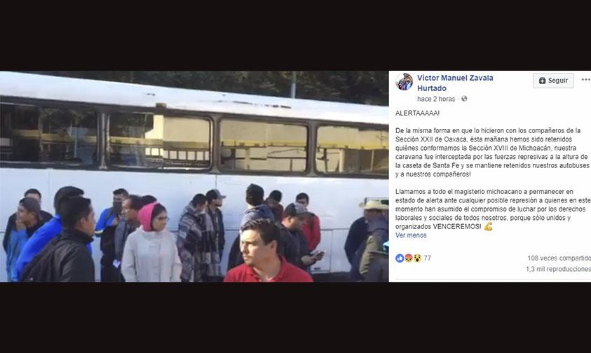 Photo of #Video CNTE Michoacán Se Queja Que No Los Dejaban Entrar A La CDMX Para Manifestarse