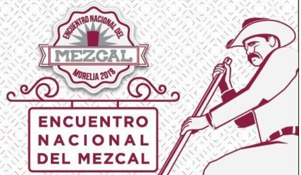 Photo of Con + De 100 Marcas Se Alista El 5to Encuentro Nacional Del Mezcal Morelia 2018