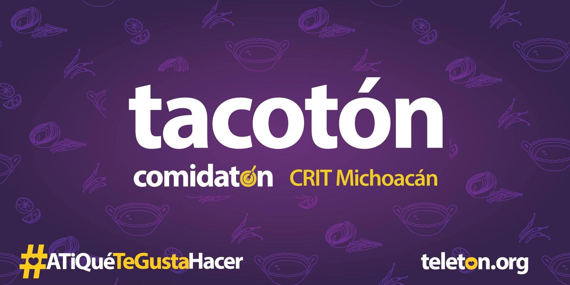 Photo of #Morelia Convocan Al #Tacotón: ¡Venderán 6 Mil Tacos Para El Teletón!