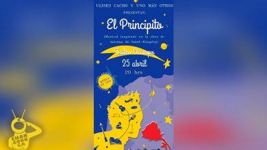 Photo of De Morelia Para el Mundo, Musical El Principito Para Adolescentes Y Adultos