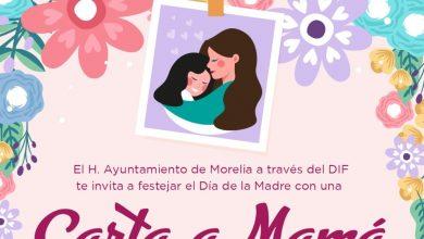 Photo of #Morelia Participa Desde Casa Por Una Cena Pa' Mamá Por Su Día