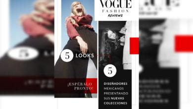 """Photo of Ante Pandemia Lanzan """"Vogue Fashion Reviews"""" Para Que Explotes Tu Potencial Creativo"""