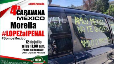 Photo of #Morelia Frente Nacional Anti AMLO Organiza Caravana Para Mañana Luego De Uruapan