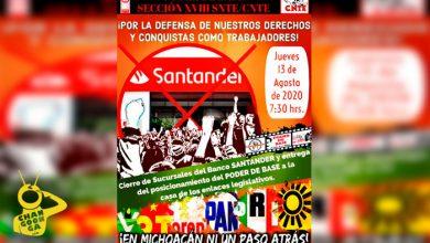 #Michoacán ¡Mañana! CNTE Tomará Bancos Y Los Cerrará Desde Temprano