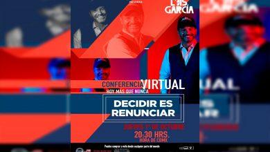 """Photo of Luis García Presentará Conferencia Online """"Decidir Es Renunciar"""""""
