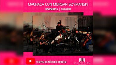 Photo of El FMM Presenta A Machaca Con Morgan Szymanski En Clavijero
