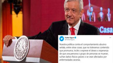 Photo of Twitter Lanza Advertencia A Quién Desee Muerte A AMLO Por COVID